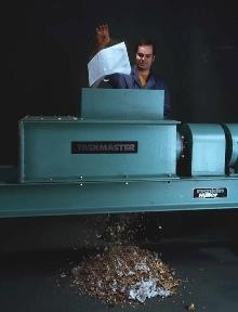 Shredders reduce waste volume.